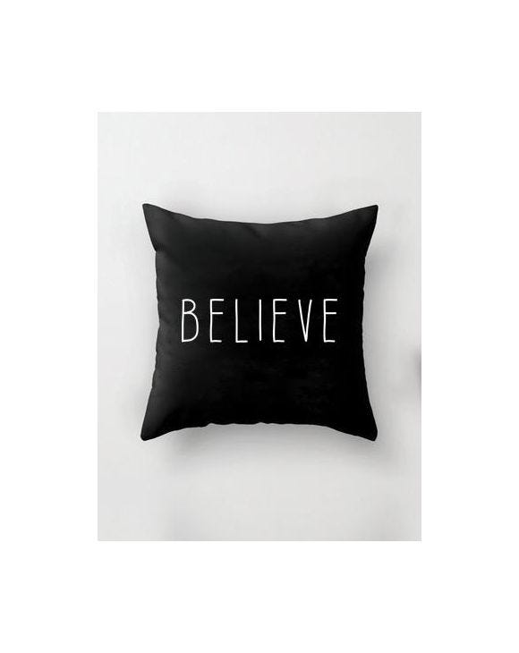 BELIEVE PILLOW IN BLACK