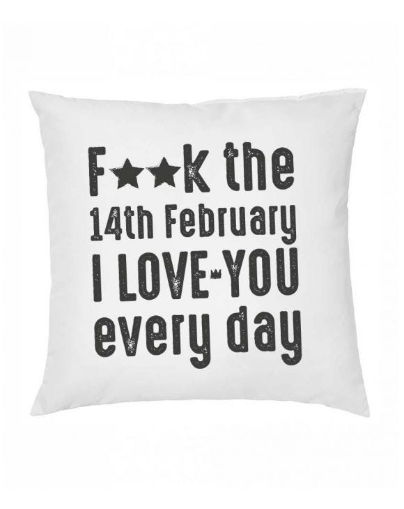 I LOVE YOU EVERYDAY WHITE PILLOW